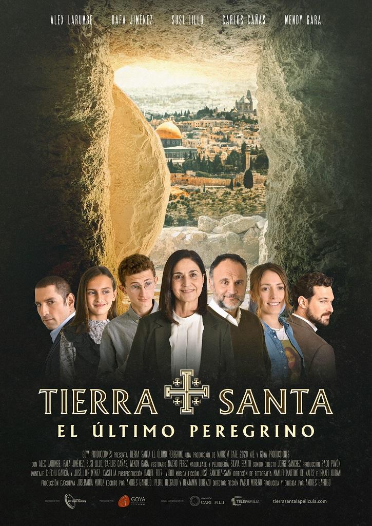 Cartel promocional de la película | 21 de mayo: Goya Producciones estrena 'Tierra Santa, el último peregrino'
