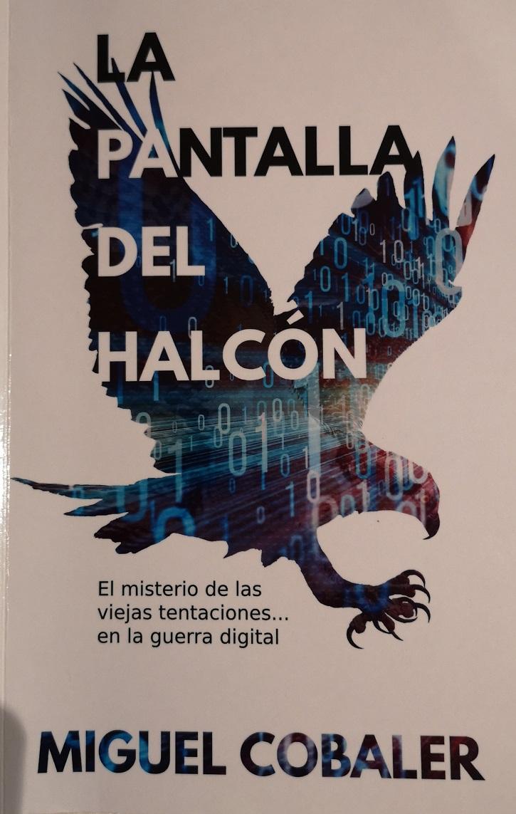 Miguel Cobaler publica 'La pantalla del halcón', su rotunda opera prima