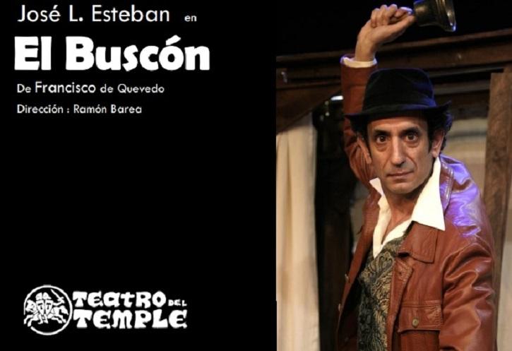 Cartel promocional de El Buscón, a cargo del veterano Teatro del Temple