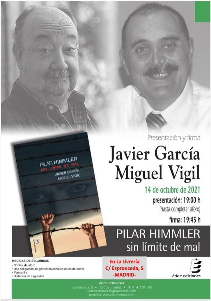 Javier García y Miguel Vigil presentan su novela de ficción 'Pilar Himmler'