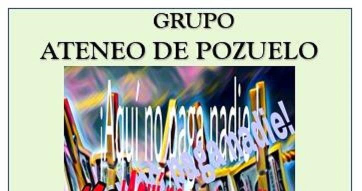 El grupo de teatro del 'Ateneo de Pozuelo' representará 'Aquí no paga nadie' en la Escuela Municipal de Música el 7 de marzo