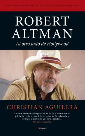 Robert Altman. Al otro lado de Hollywood-Nashville, Gosford park, El último Show y M.A.S.H.